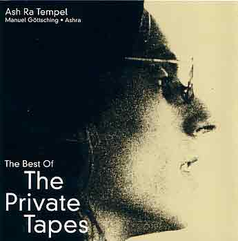 Ash Ra Tempel — The Best of the Private Tapes