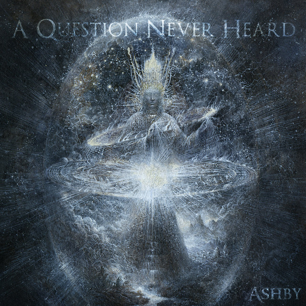Ashby — A Question Never Heard