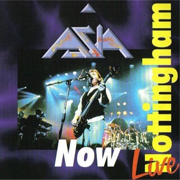 Asia  — Live in Nottingham