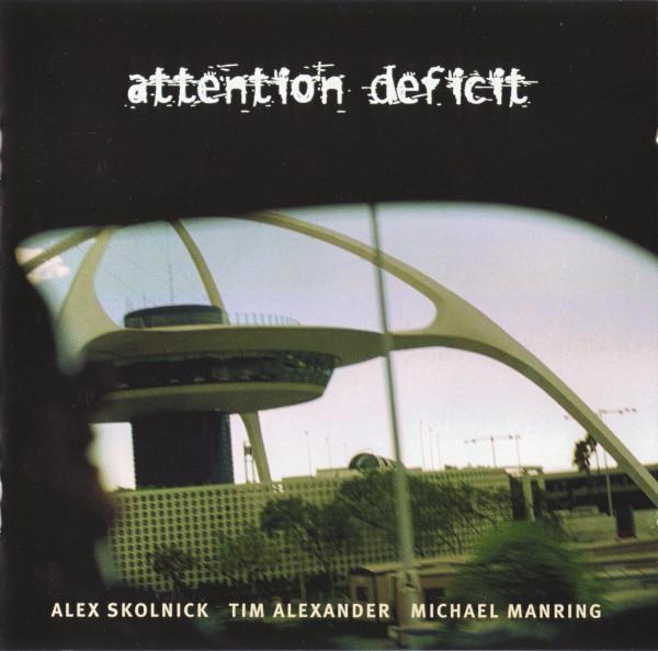 Attention Deficit — Attention Deficit