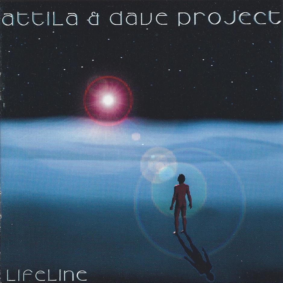 Attila & Dave Project  — Lifeline