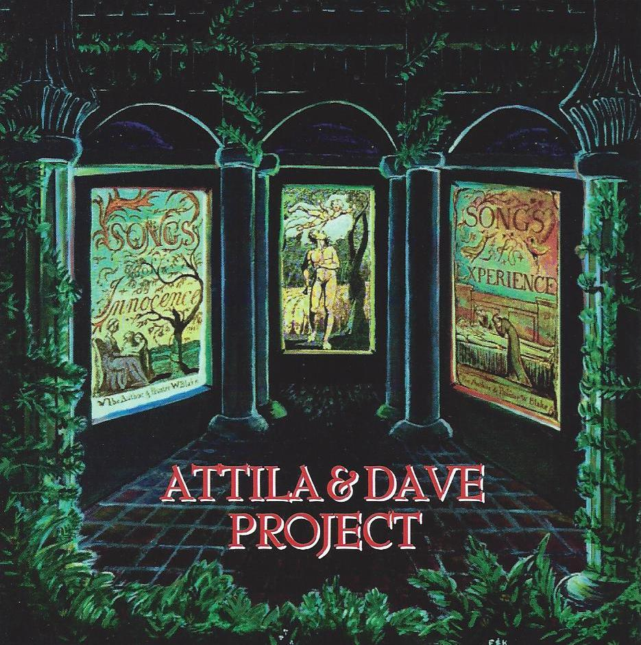 Attila & Dave Project  — Songs of Innocence & Experience