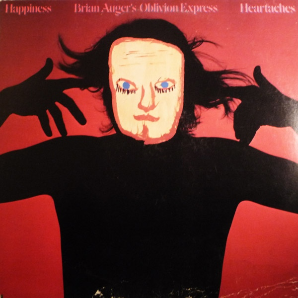 Brian Auger's Oblivion Express  — Happiness Heartaches