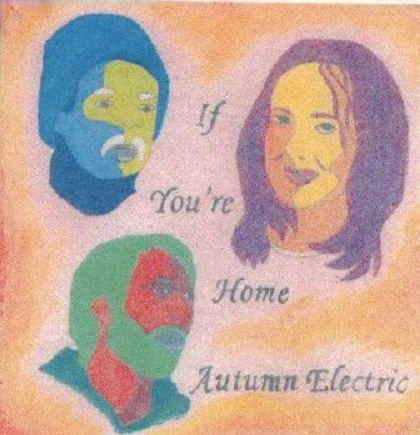 Autumn Electric — If You're Home