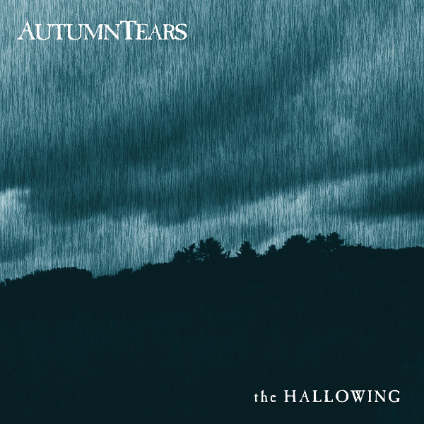 Autumn Tears — The Hallowing