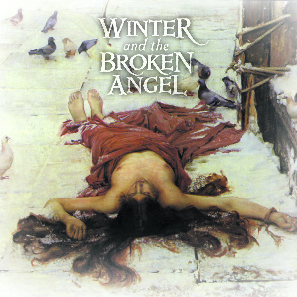 Autumn Tears  — Love Poems for Dying Children, Act III - Winter and the Broken Angel
