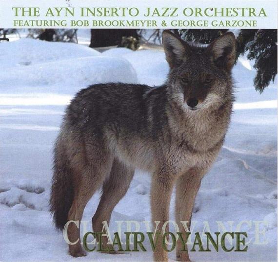 Ayn Inserto Jazz Orchestra — Clairvoyance