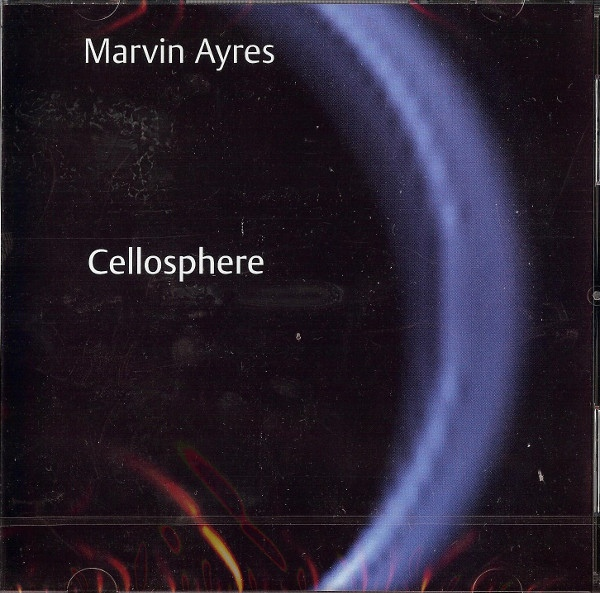 Marvin Ayres — Cellosphere