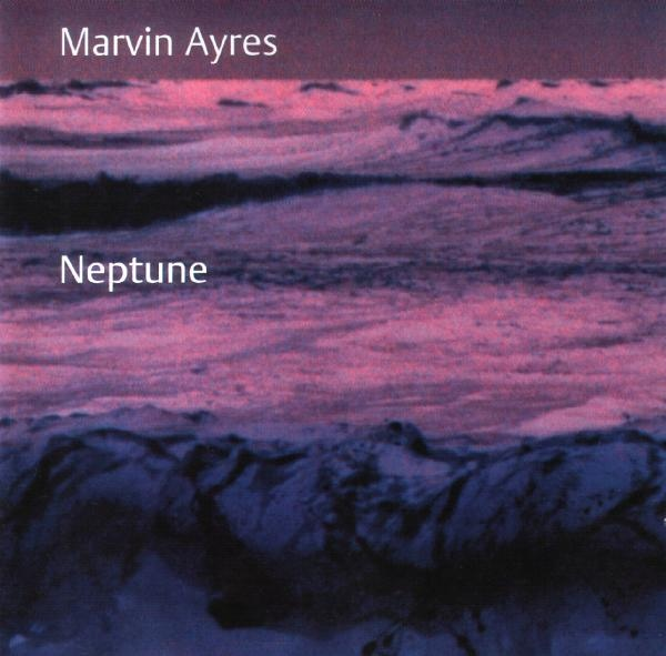Marvin Ayres — Neptune