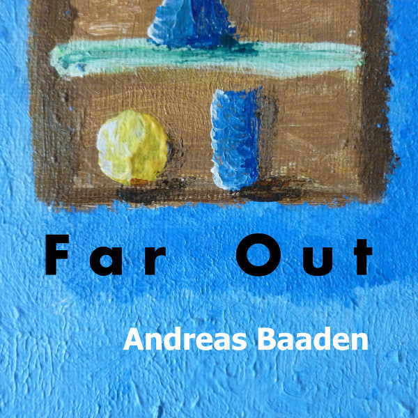 Andreas Baaden — Far Out