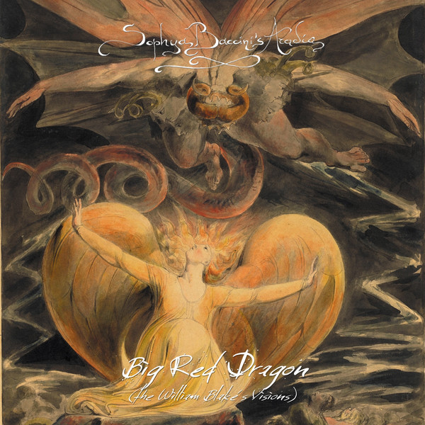 Sophya Baccini's Aradia — Big Red Dragon (William Blake's Visions)