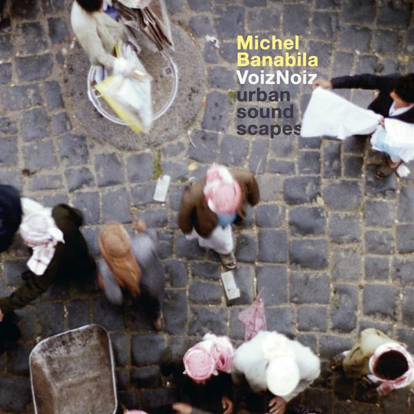 VoizNoiz - Urban Soundscapes Cover art