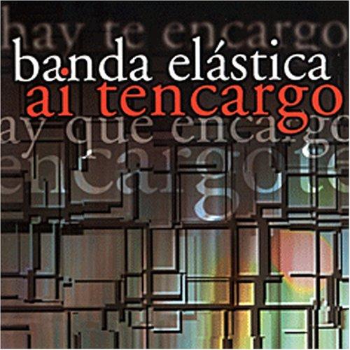 Banda Elástica — Ai Tencargo