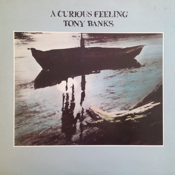 Tony Banks — A Curious Feeling
