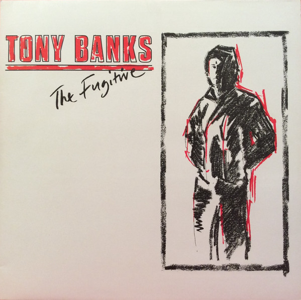Tony Banks — The Fugitive