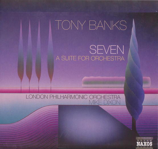 Tony Banks — Seven - A Suite for Orchestra