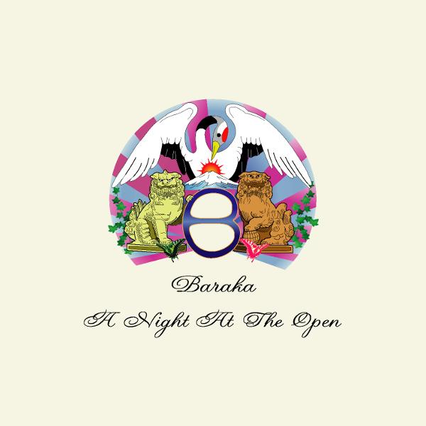 Baraka — A Night at the Open