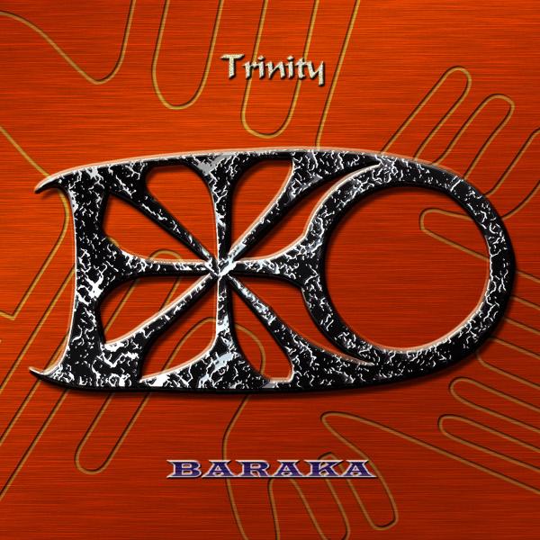 Baraka — Trinity