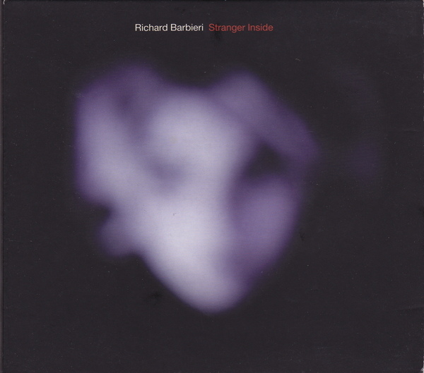 Richard Barbieri — Stranger Inside
