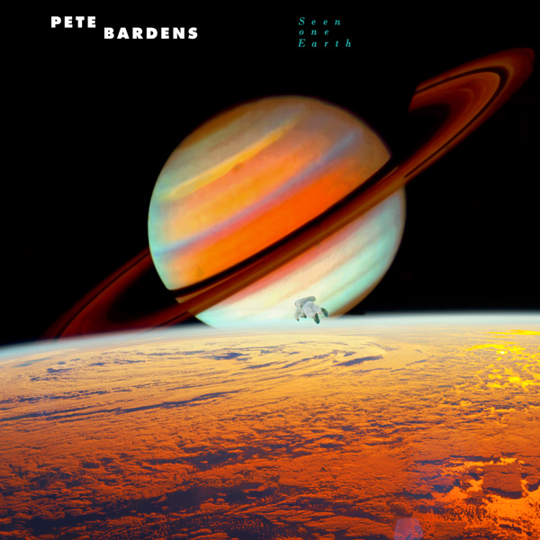 Pete Bardens — Seen One Earth