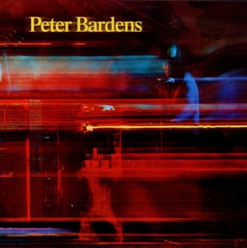 Peter Bardens — Peter Bardens (AKA Write My Name in the Dust)