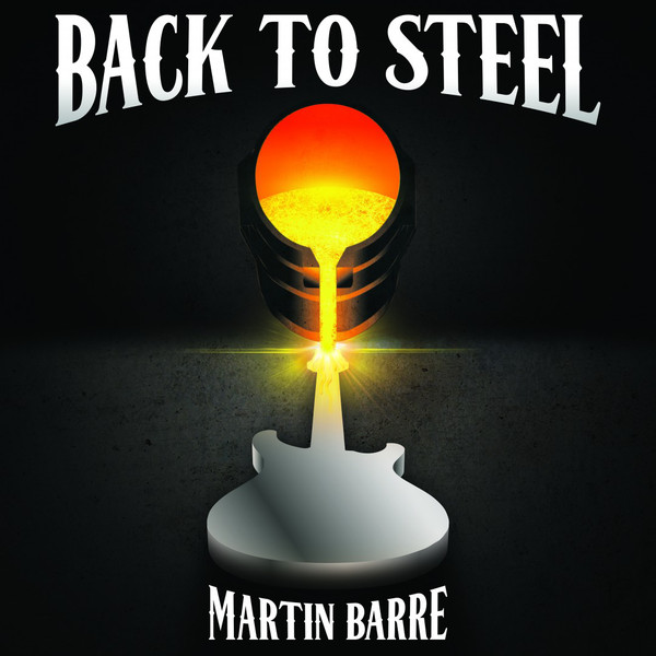 Martin Barre — Back to Steel