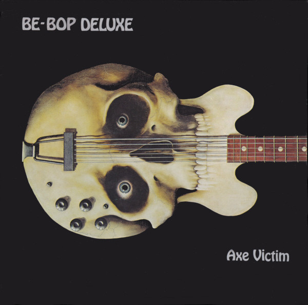Be Bop Deluxe — Axe Victim