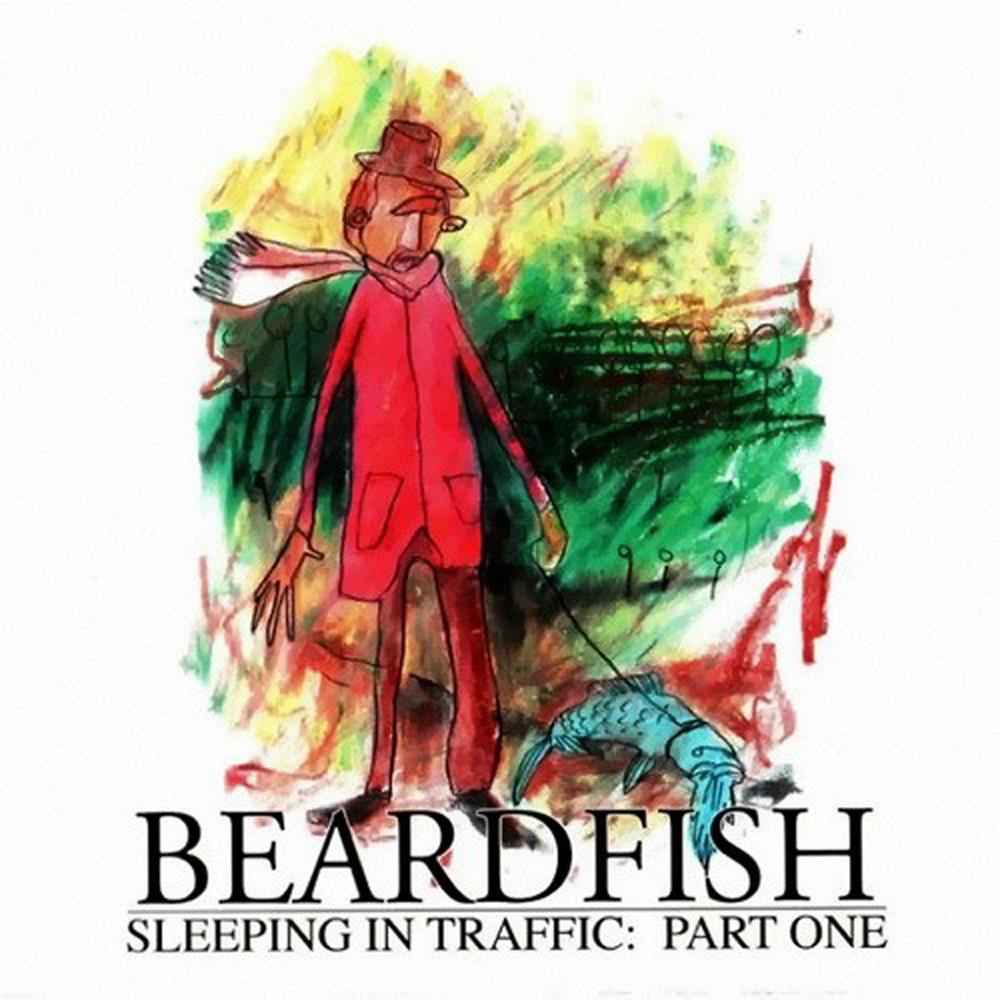 Beardfish — Sleeping in Traffic: Part One