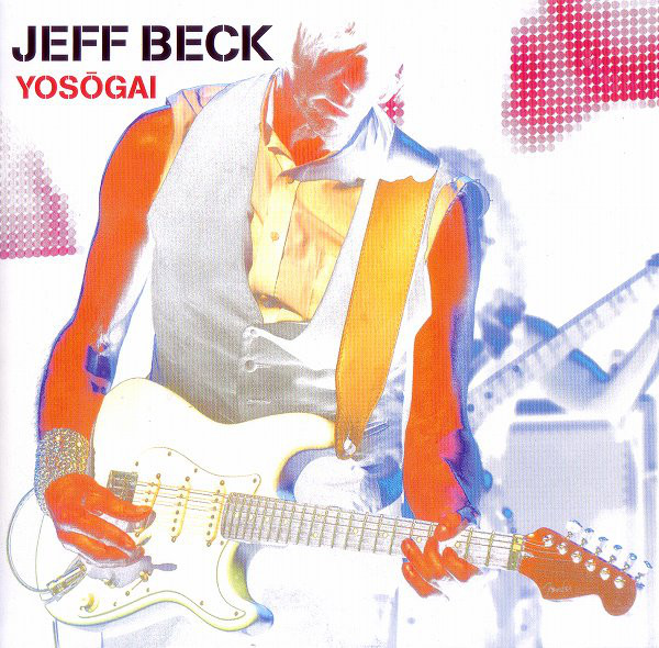 Jeff Beck — Yosōgai