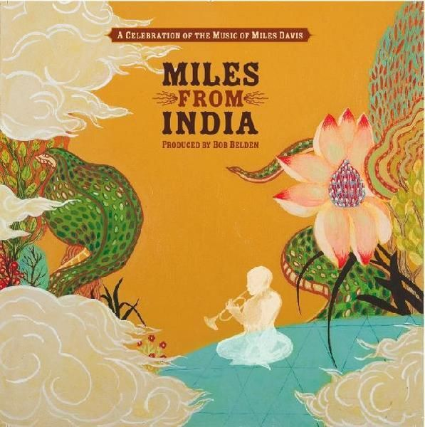 Bob Belden — Miles from India