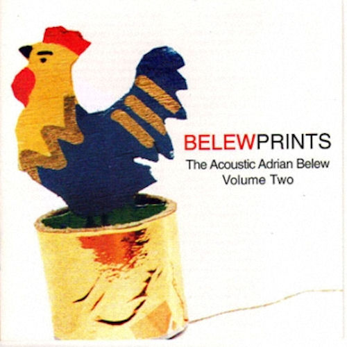 Belewprints: The Acoustic Adrian Belew Volume Two Cover art