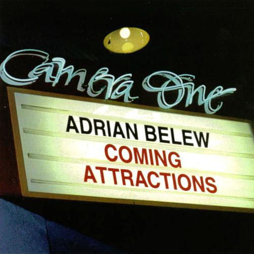 Adrian Belew — Coming Attractions