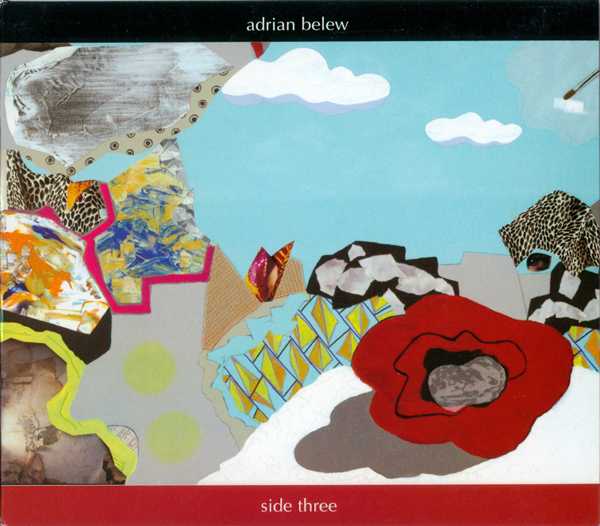 Adrian Belew — Side Three