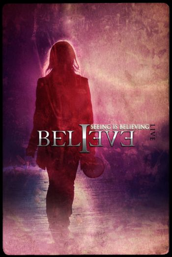 Believe — Seeing Is Believing