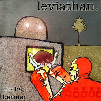 Michael Bernier — Leviathan