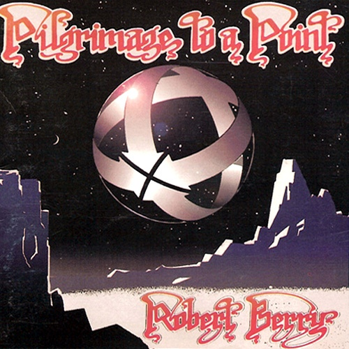 Robert Berry — Pilgrimage to a Point