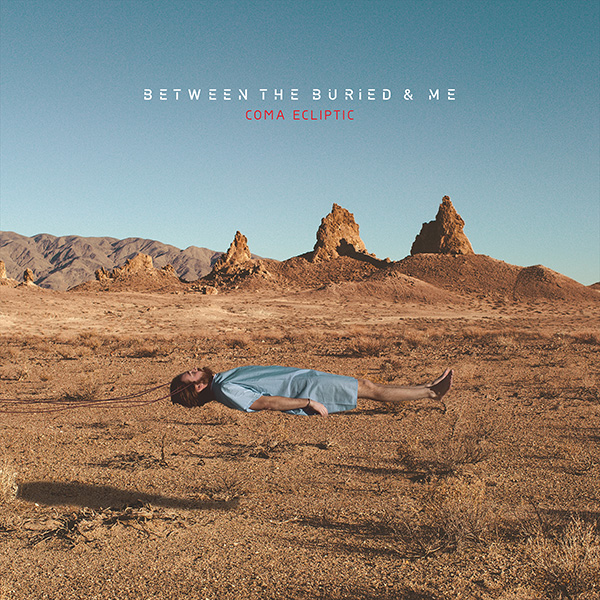 Between the Buried and Me — Coma Ecliptic