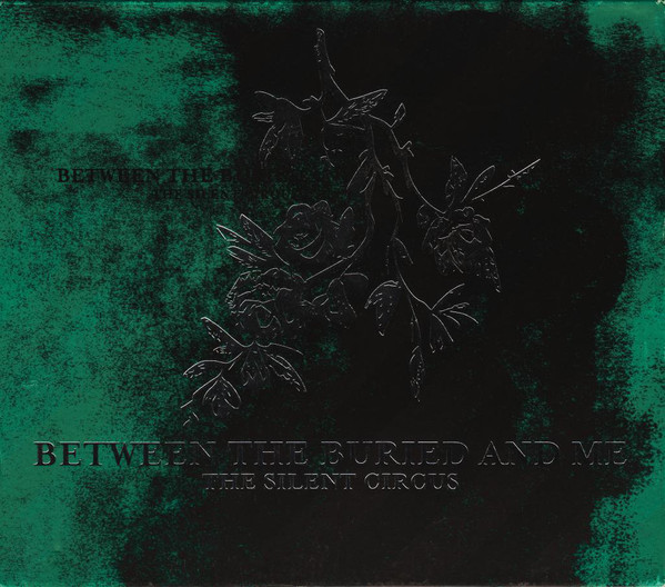 Between the Buried and Me — The Silent Circus