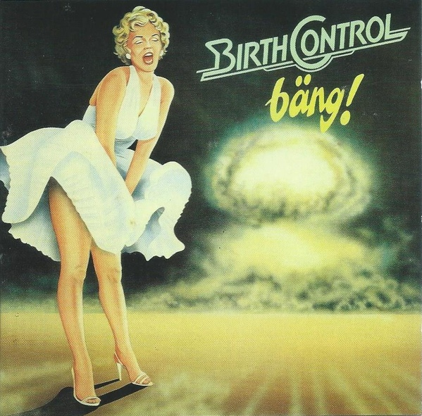 Birth Control — Bäng!