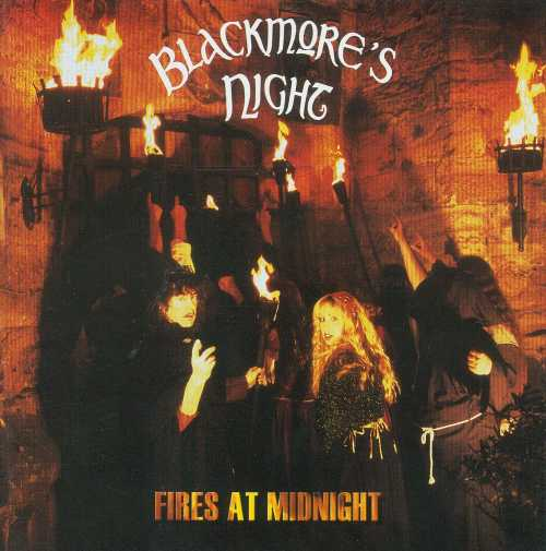 Blackmore's Night  — Fires at Midnight