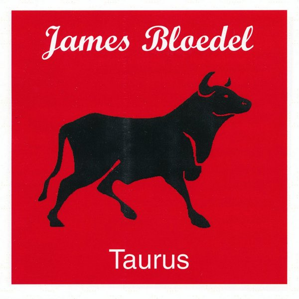 James Bloedel — Taurus
