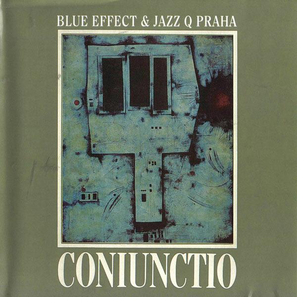 Blue Effect & Jazz Q Praha — Coniunctio