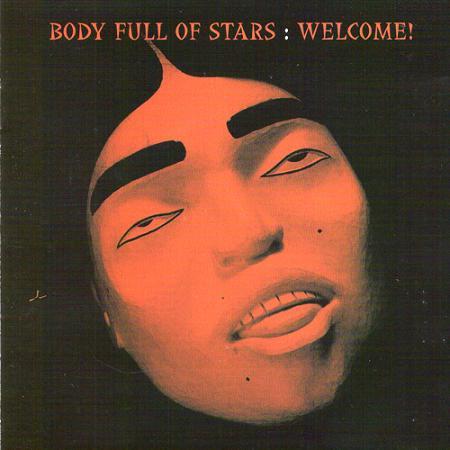 Body Full of Stars  — Welcome!