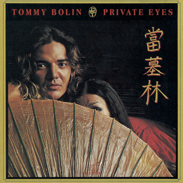 Tommy Bolin — Private Eyes