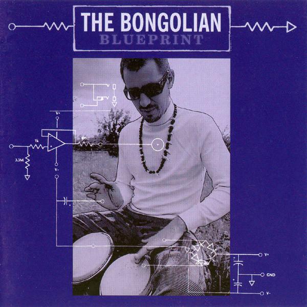 The Bongolian — Blueprint