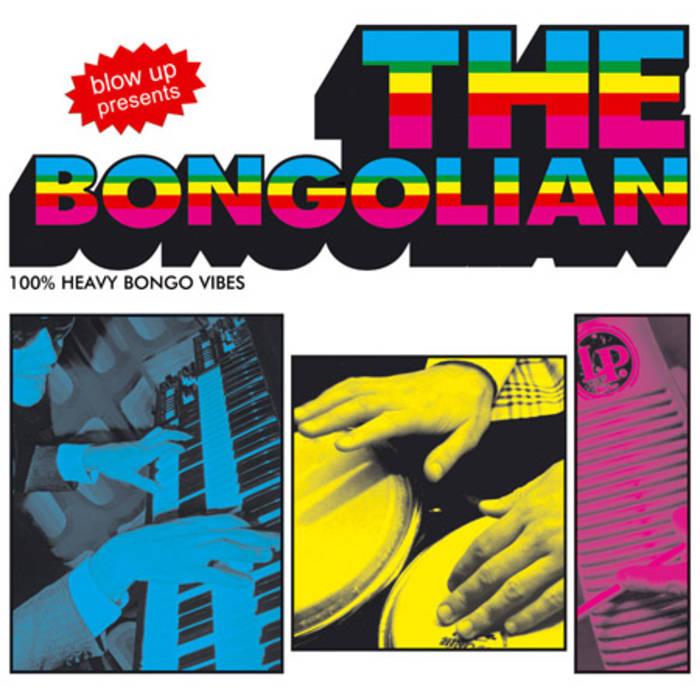 The Bongolian — The Bongolian