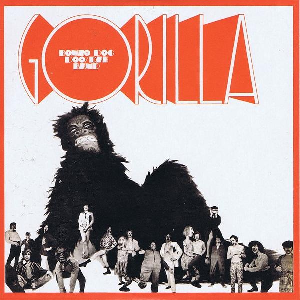 The Bonzo Dog Doo/Dah Band — Gorilla