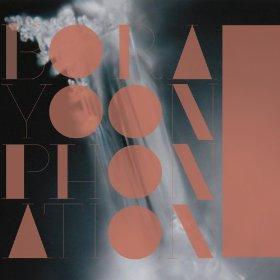 Bora Yoon — ( (( Phonation )) )