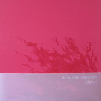 Boris with Merzbow — Klatter