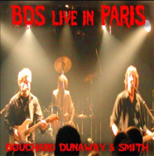 Bouchard, Dunaway and Smith — Live in Paris
